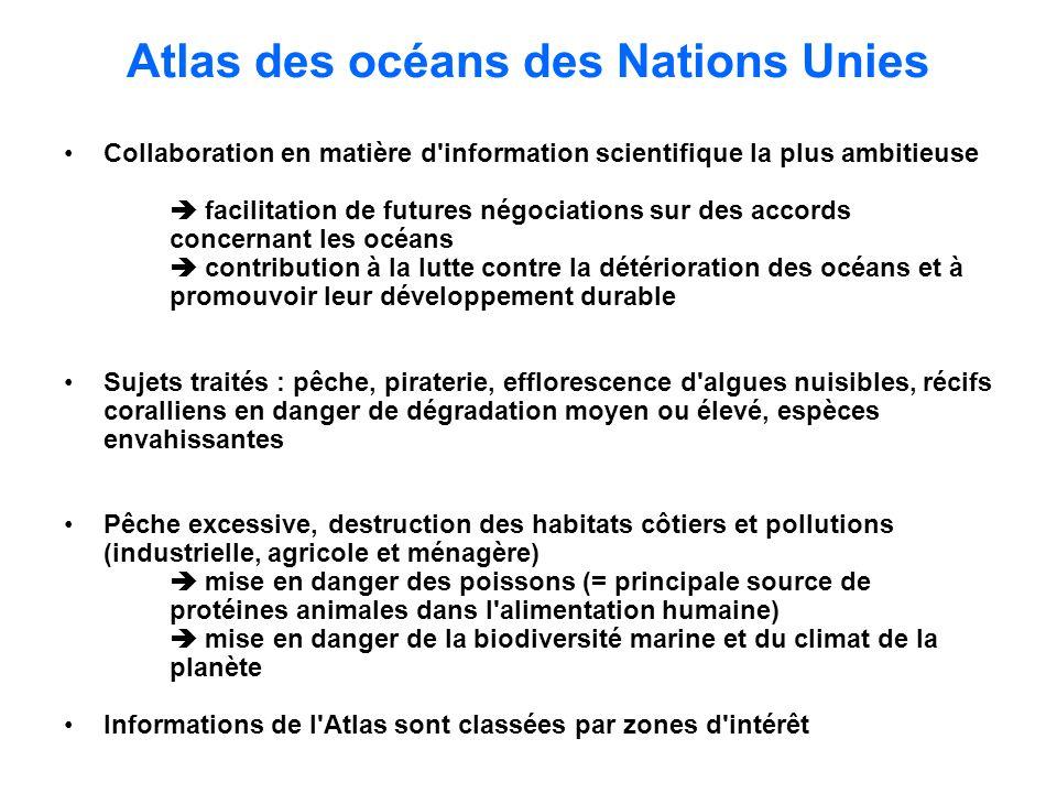 Atlas des océans des Nations Unies Collaboration en matière d'information scientifique la plus ambitieuse facilitation de futures négociations sur des