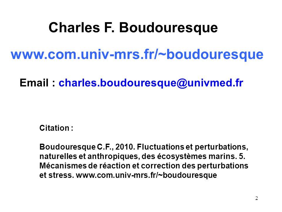2 www.com.univ-mrs.fr/~boudouresque Charles F.