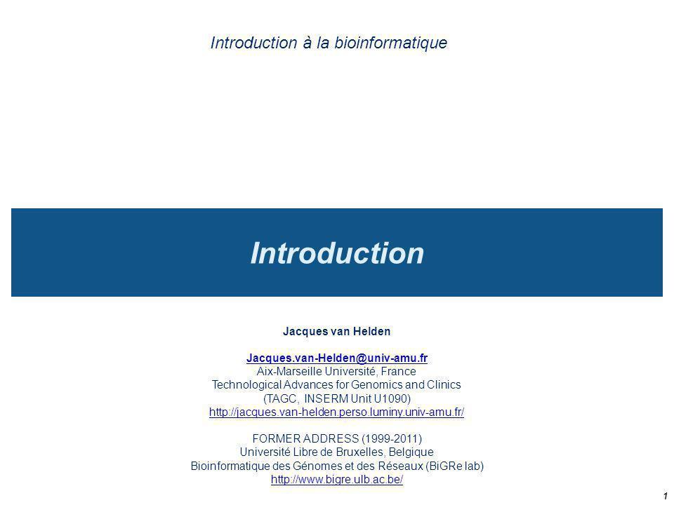 bioinformatics Multidisciplinarity biochemistry molecular biology algorithmics statistics mathematics numerical analysis evolution genetics data management image analysis biophysics genomics 22