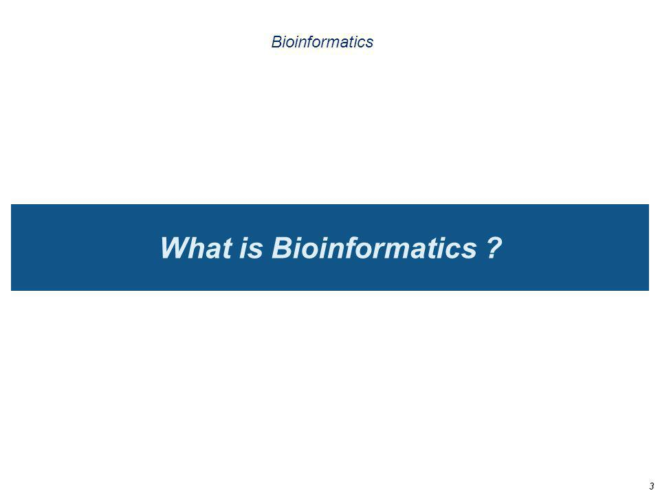 Some definitions of bioinformatics Bioinformaticians define their own field in very different terms 1.Bioinformatics is an integration of mathematical, statistical and computer methods to analyse biological, biochemical and biophysical data (Georgia Inst of Tech., USA) Personally, I quite agree with this definition, except that it puts the focus on the data, rather than the questions.