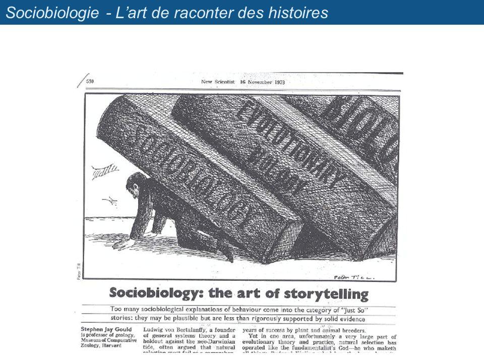 Sociobiologie - Lart de raconter des histoires