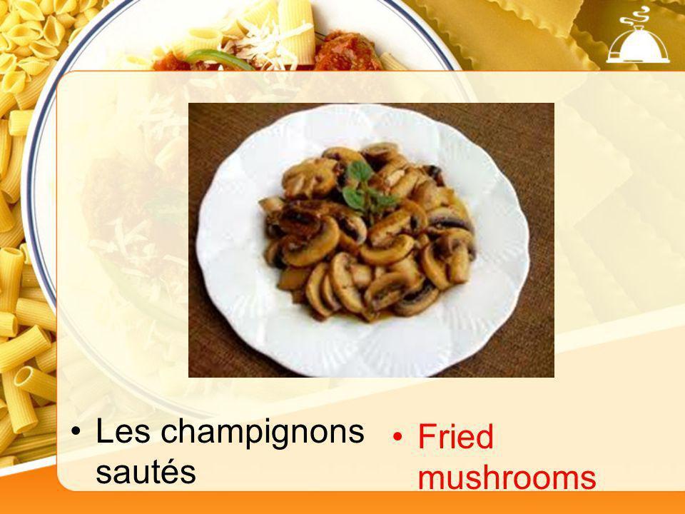 Les champignons sautés Fried mushrooms