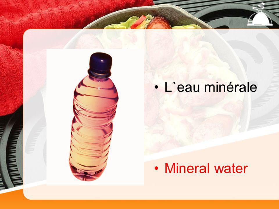 L`eau minérale Mineral water