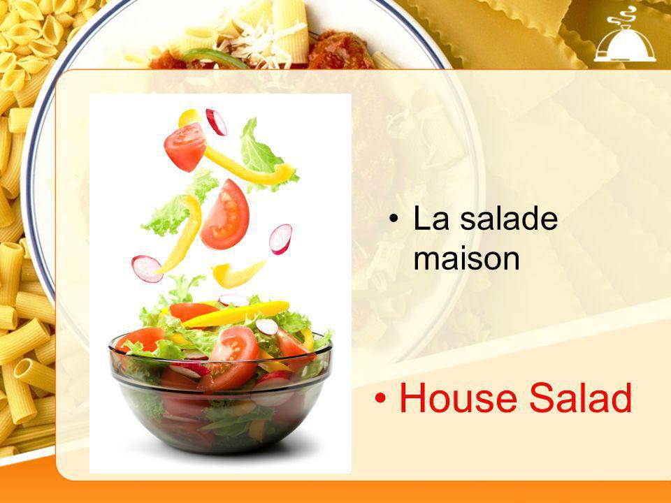 La salade maison House Salad