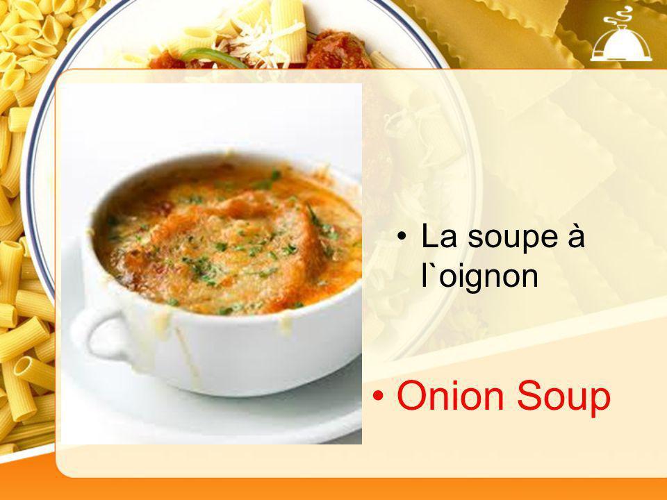 La soupe à l`oignon Onion Soup