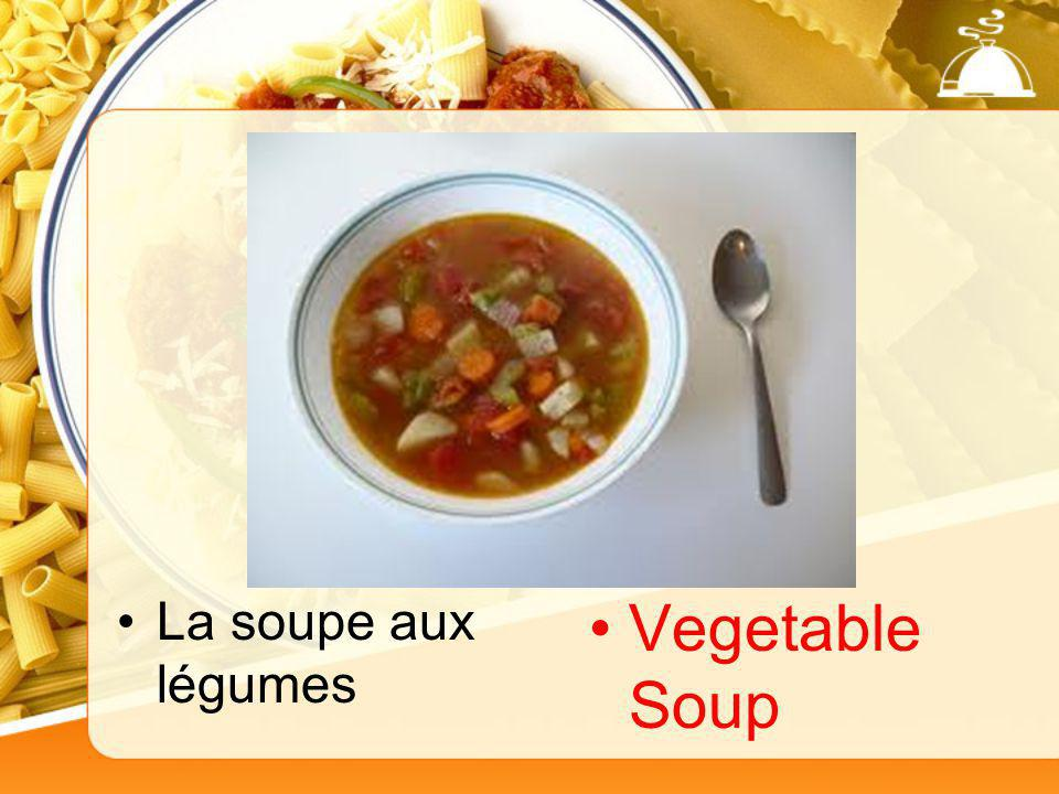 La soupe aux légumes Vegetable Soup