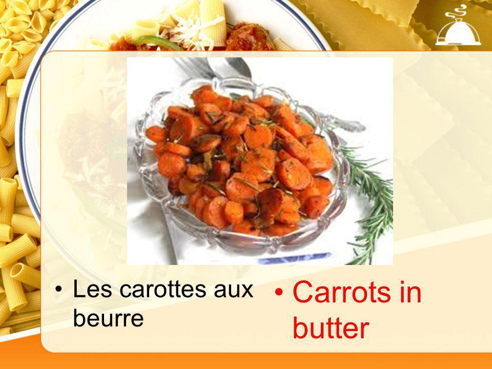 Les carottes aux beurre Carrots in butter