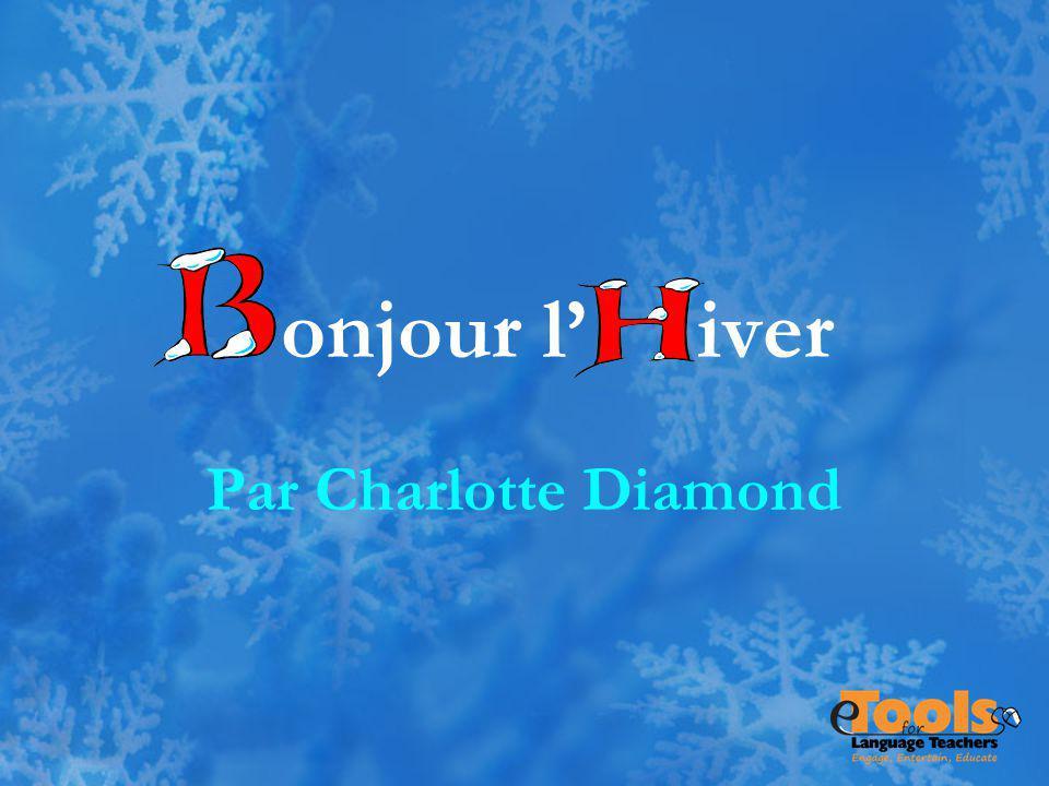 onjour l iver Par Charlotte Diamond