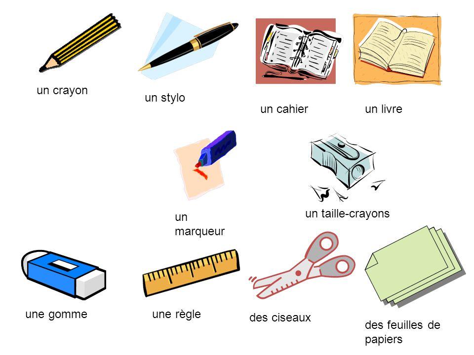 un stylo un crayon un cahierun livre un marqueur un taille-crayons une gommeune règle des ciseaux des feuilles de papiers