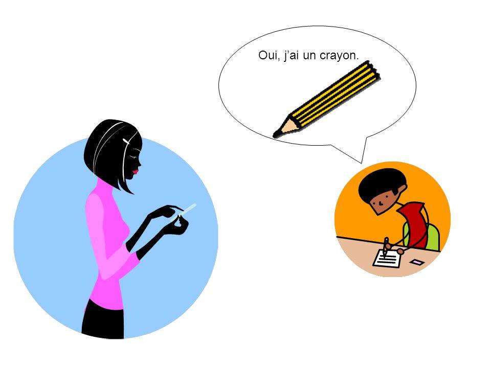Est-ce que tu as un stylo?