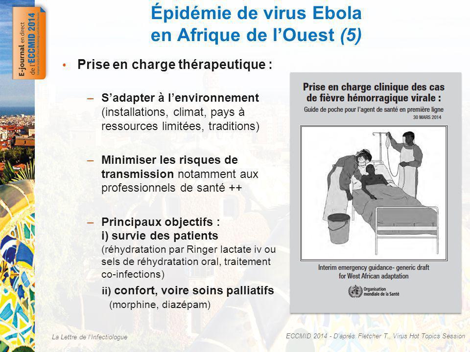 La Lettre de lInfectiologue Épidémie de virus Ebola en Afrique de lOuest (5) ECCMID 2014 - Daprès Fletcher T., Virus Hot Topics Session Prise en charg