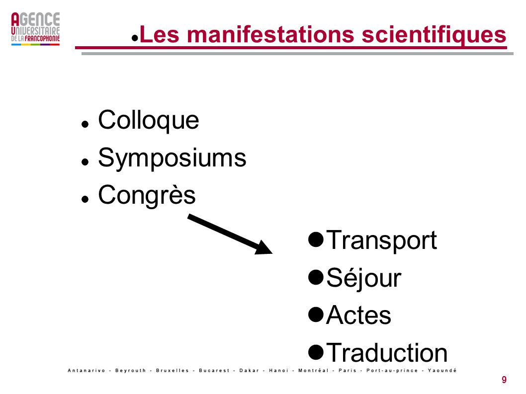9 Les manifestations scientifiques Colloque Symposiums Congrès Transport Séjour Actes Traduction