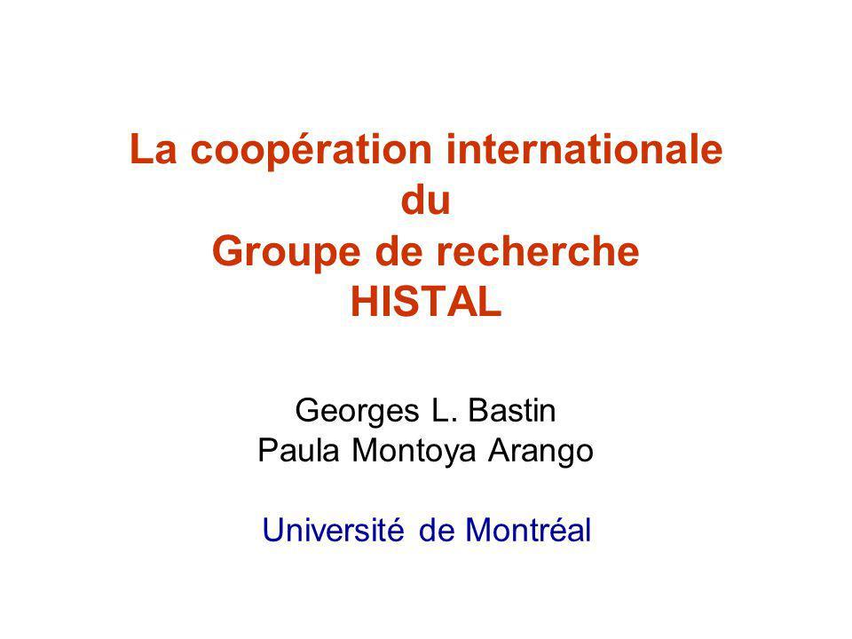 La coopération internationale du Groupe de recherche HISTAL Georges L.