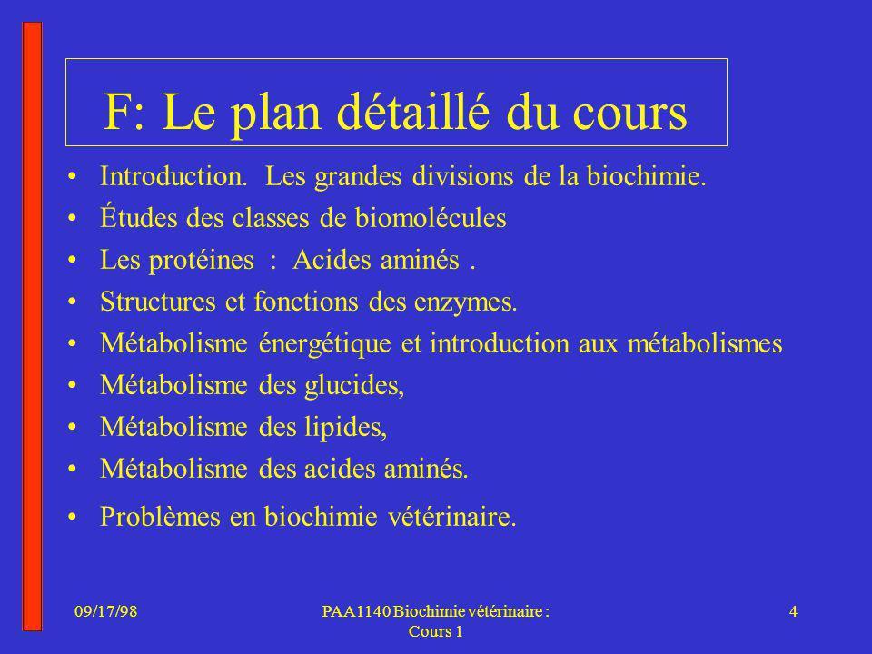 09/17/984PAA1140 Biochimie vétérinaire : Cours 1 F: Le plan détaillé du cours Introduction.
