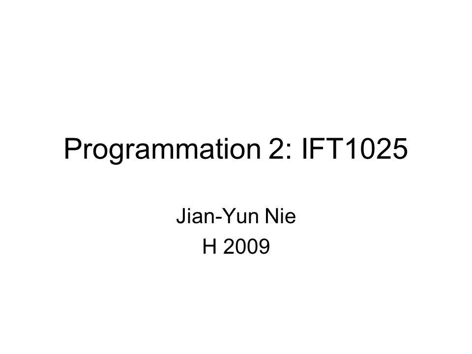 Organisation du cours Les enseignants: –Cours théorique: Jian-Yun Nie (nie@iro) –TP et labo.