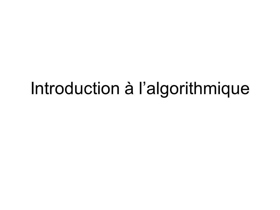 Introduction à lalgorithmique