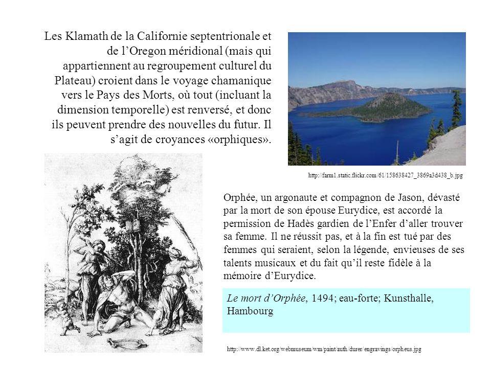 Les Klamath de la Californie septentrionale et de lOregon méridional (mais qui appartiennent au regroupement culturel du Plateau) croient dans le voya