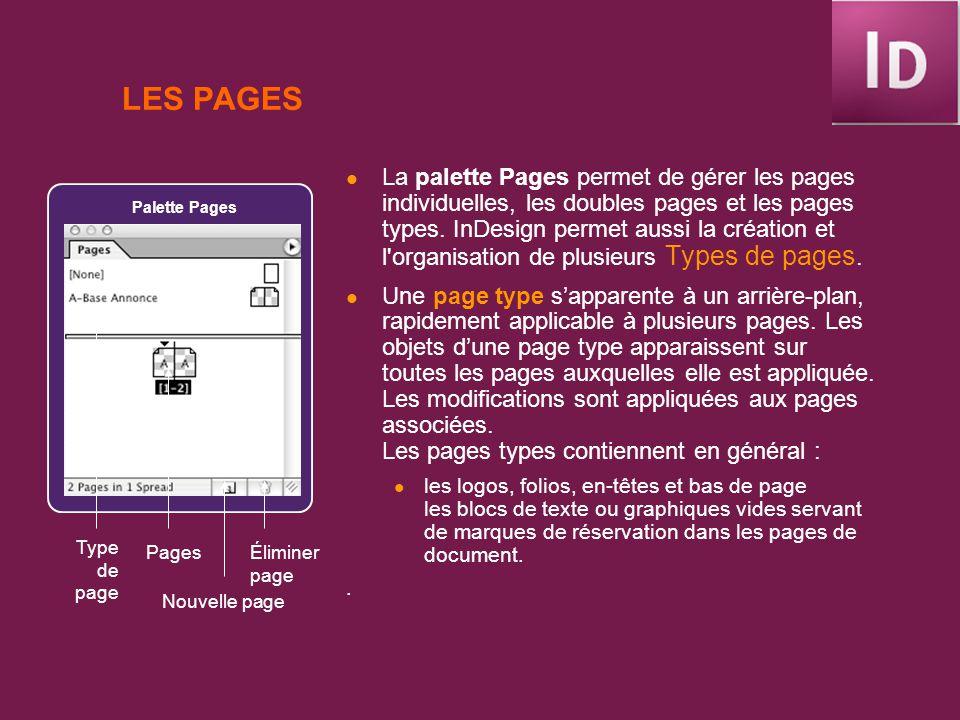 TYPES DOBJETS : BLOCS ET TRACÉS Tout élément imprimable de la fenêtre de document ou de la table de montage est considéré comme un objet (tracé, graphique, texte, etc.).