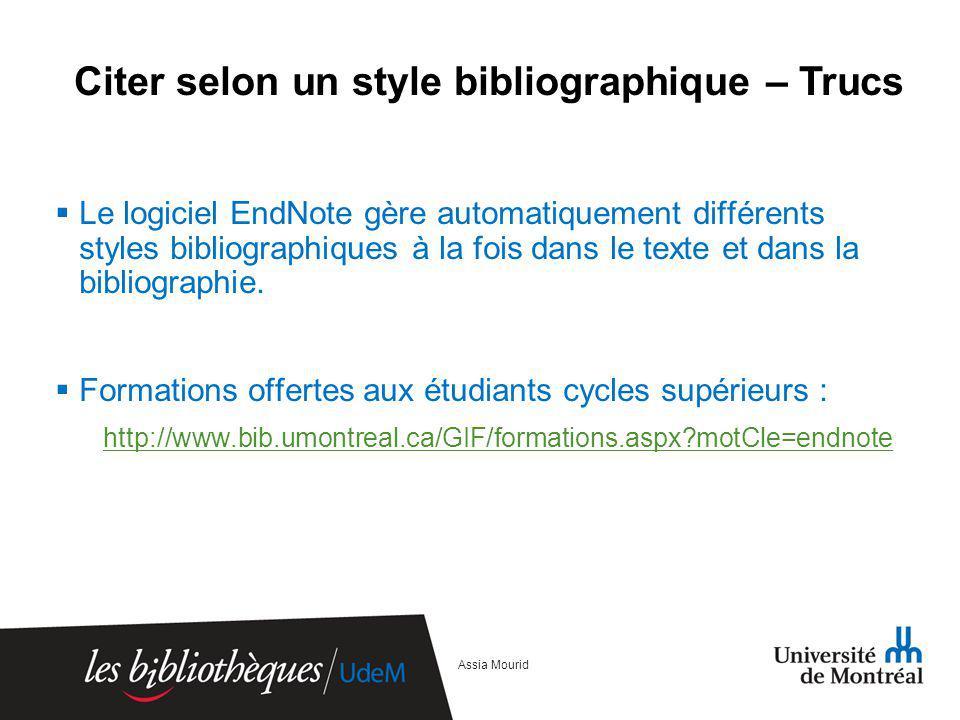 Citer selon un style bibliographique – Trucs Le logiciel EndNote gère automatiquement différents styles bibliographiques à la fois dans le texte et da