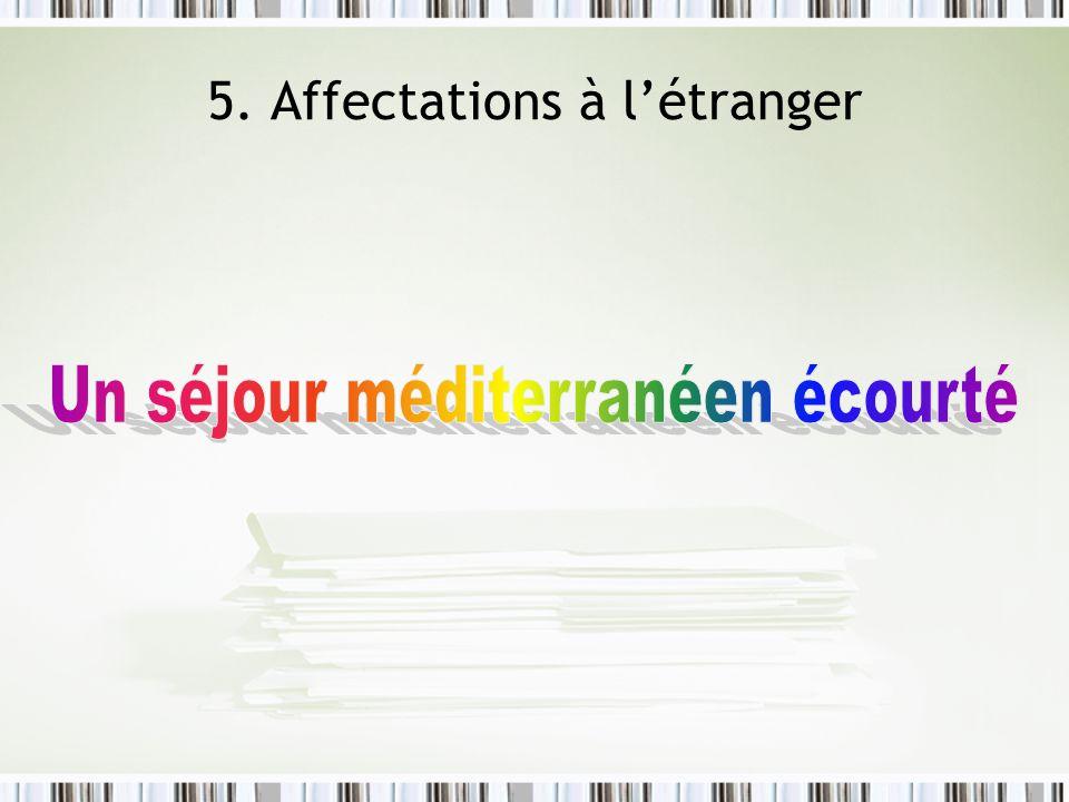 5. Affectations à létranger