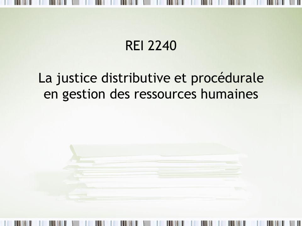 REI 2240 La justice distributive et procédurale en gestion des ressources humaines