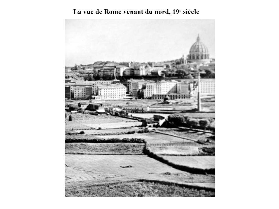 La vue de Rome venant du nord, 19 e siècle