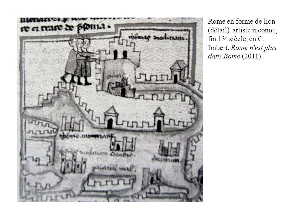 Rome en forme de lion (détail), artiste inconnu, fin 13 e siècle, en C. Imbert, Rome n'est plus dans Rome (2011).