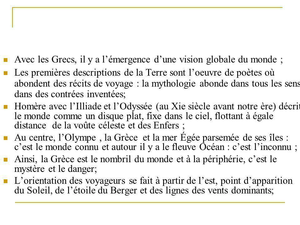 Reconstitution de la vision de la Terre par Homère; 900 ans avant J-C; http://www.henry- davis.com/MAPS/Ancient%20Web%20Pages/AncientL.htmlhttp://www.henry-