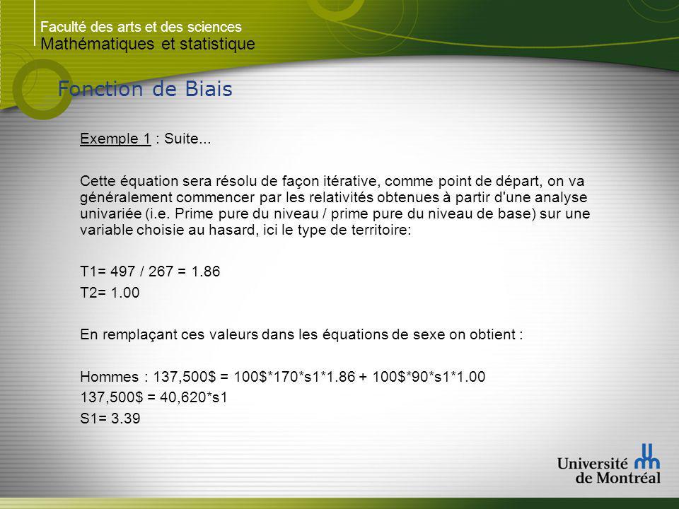 Faculté des arts et des sciences Mathématiques et statistique Fonction de Biais Exemple 1 : Suite...
