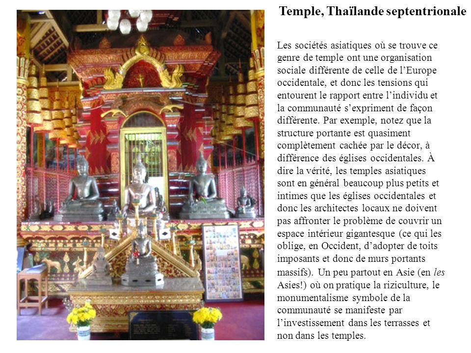 Les sociétés asiatiques où se trouve ce genre de temple ont une organisation sociale différente de celle de lEurope occidentale, et donc les tensions