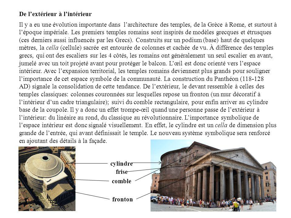 Il y a eu une évolution importante dans larchitecture des temples, de la Grèce à Rome, et surtout à lépoque impériale. Les premiers temples romains so