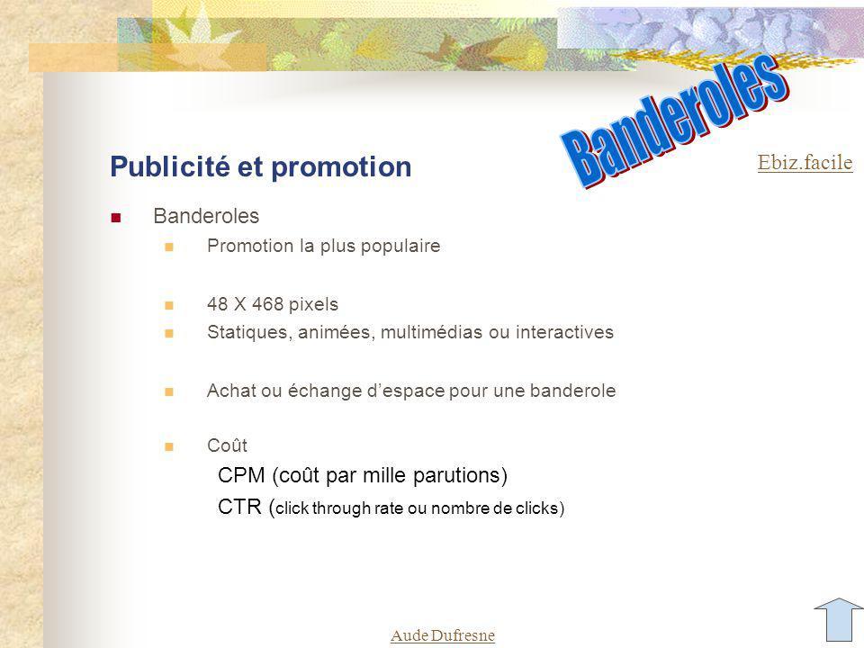 Aude Dufresne Les moteurs de recherche et les répertoires Méta-références et mots clés titre ( ), description ( ) mot-clé ( ).