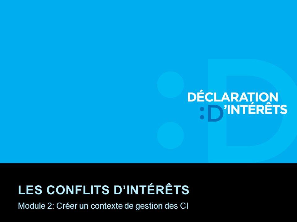 Module 2: Créer un contexte de gestion des CI LES CONFLITS DINTÉRÊTS