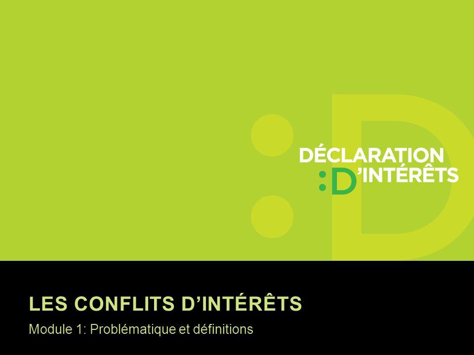 GESTION Objectif: diminuer les risques Déclaration / transparence (divulguer où et à qui?) Au public sur un site web.