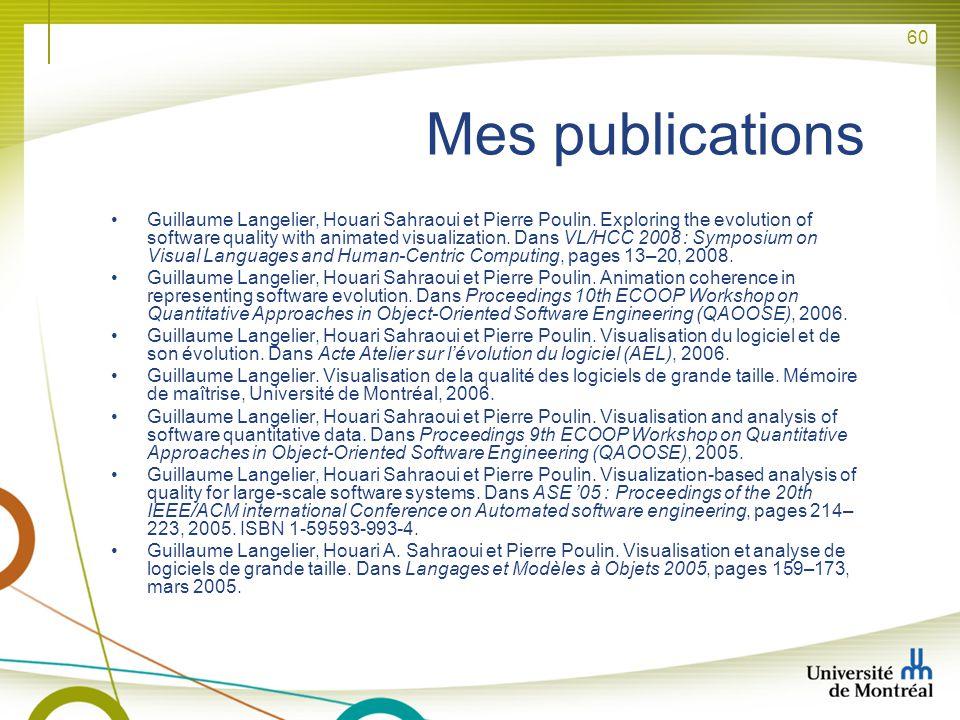 60 Mes publications Guillaume Langelier, Houari Sahraoui et Pierre Poulin. Exploring the evolution of software quality with animated visualization. Da