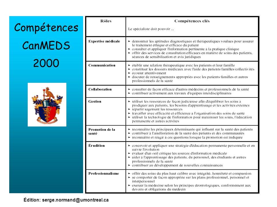 Édition: serge.normand@umontreal.ca Compétences CanMEDS 2000