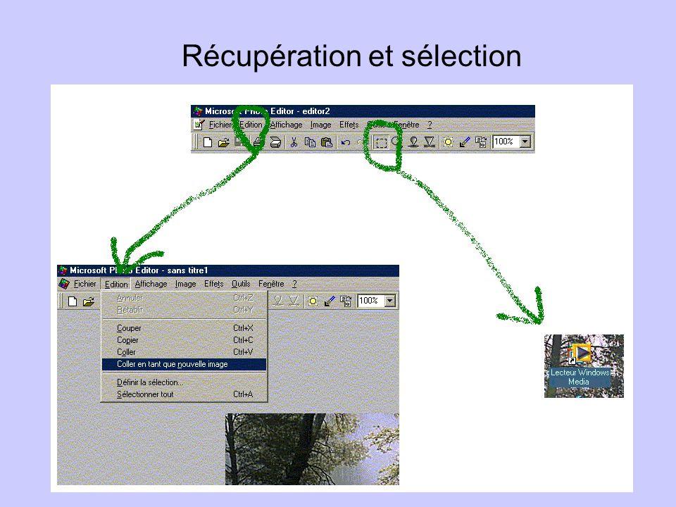 Récupération et sélection