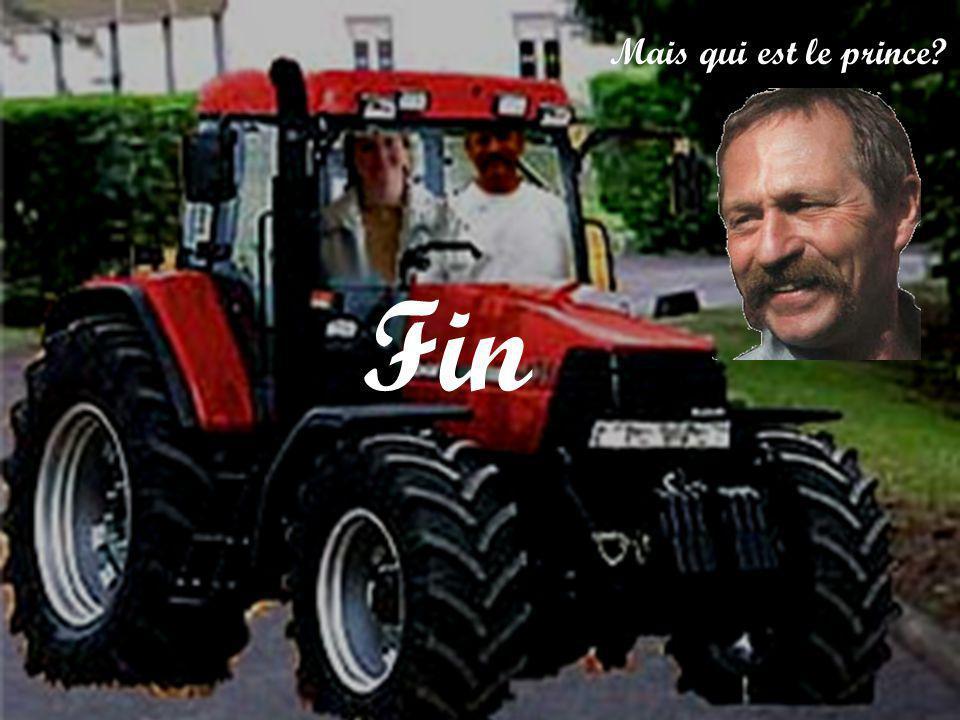 Cendrillon arrive au bal et… … le prince tombe sous le charme … … du tracteur !