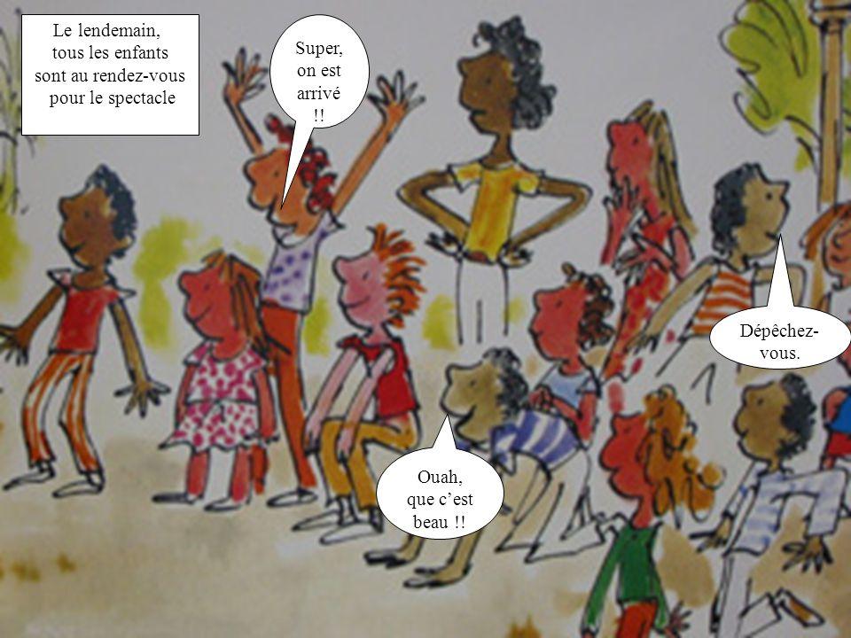 A la grande surprise du public, Alfred a fait venir tous ses amis, entre autre, Diabolo le singe volant et Ignace loiseau aux mille couleurs.