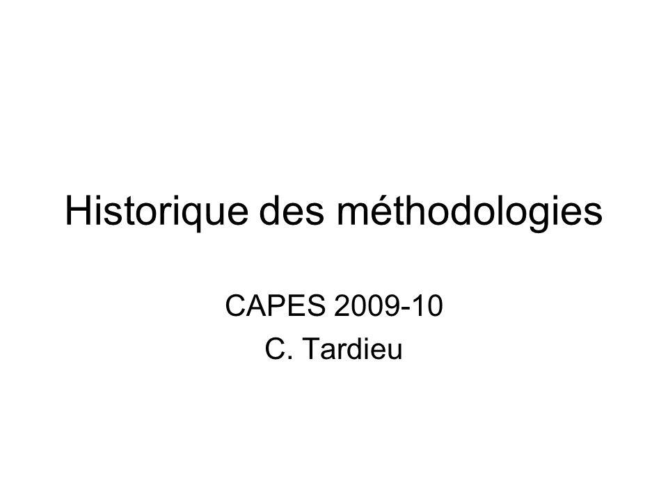 Historique des méthodologies CAPES 2009-10 C. Tardieu