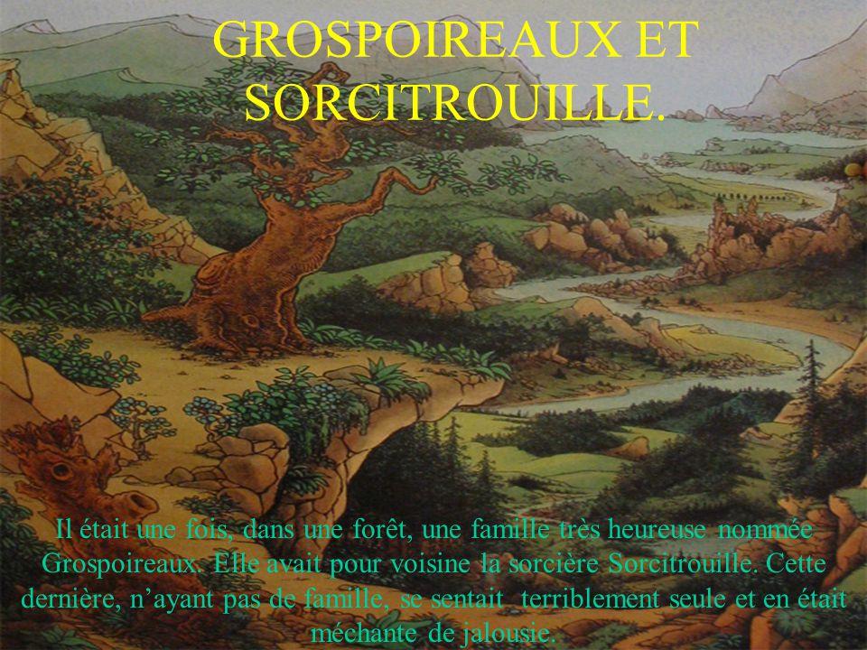 Un jour, Sorcitrouille décida de jeter un sort à la famille Grospoireaux pour les transformer en poireaux rachitiques.