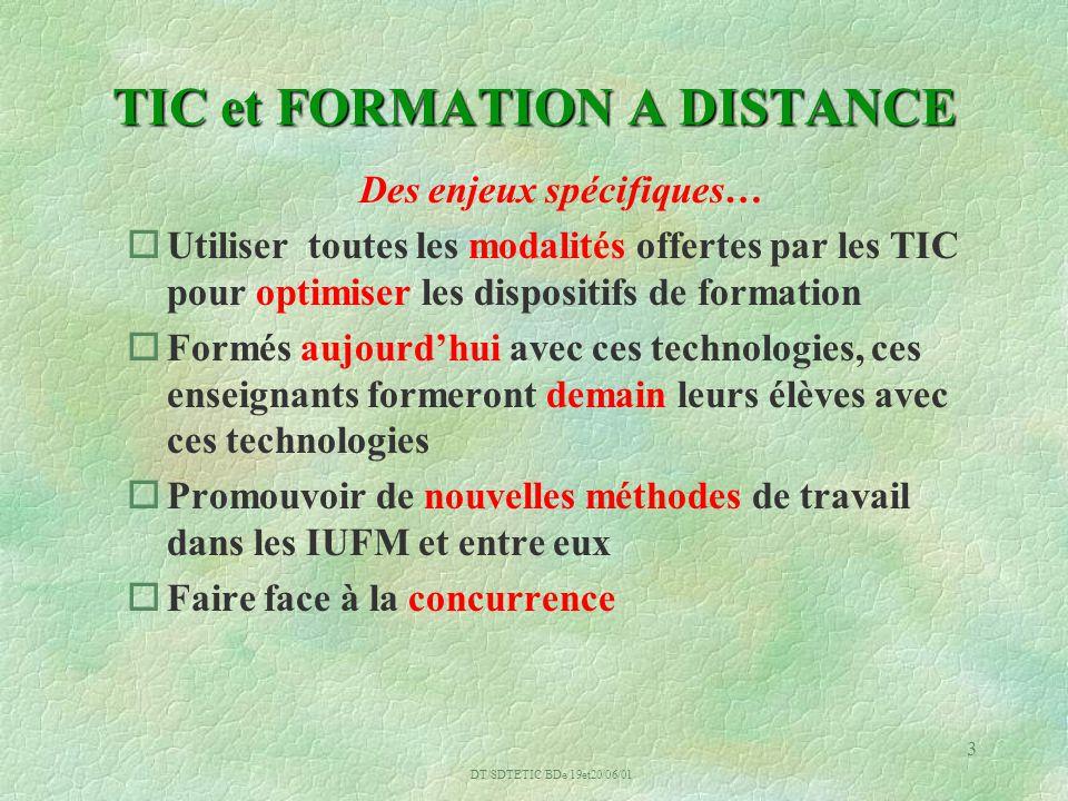 14 LES IUFM ET LA FORMATION A DISTANCE : L ATOUT D UN RESEAU DEJA CONSTITUE AVEC DES OBJECTIFS COMMUNS