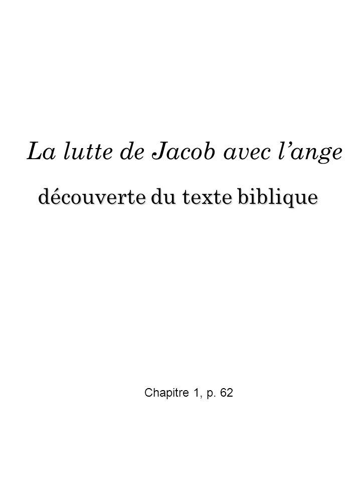 La lutte de Jacob avec lange Chapitre 1, p. 62 découverte du texte biblique