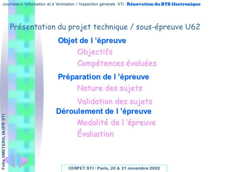 Rénovation du BTS électronique Journées d Information et d Animation l Inspection générale STI : Rénovation du BTS électronique CERPET STI / Paris, 20