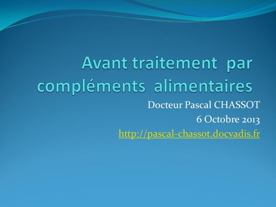 Mr BIS OCT de sept 2012 Docteur Pascal CHASSOT 6 Octobre 2013 http://pascal-chassot.docvadis.fr