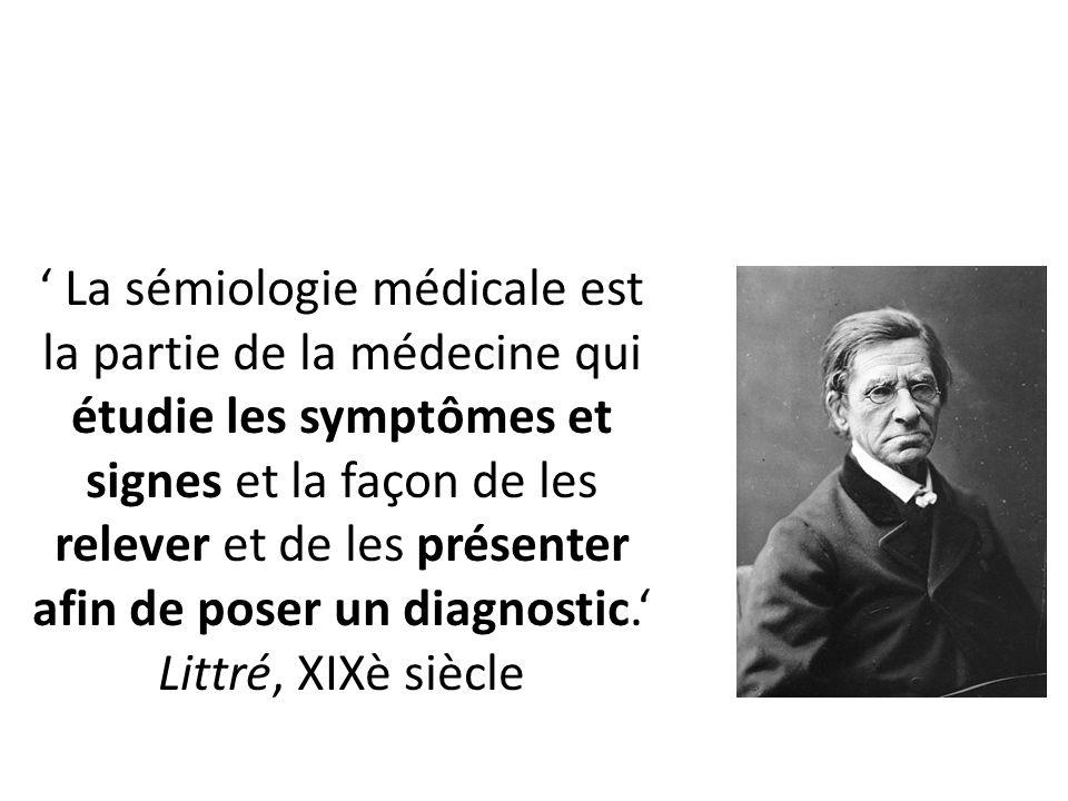 La sémiologie médicale est la partie de la médecine qui étudie les symptômes et signes et la façon de les relever et de les présenter afin de poser un