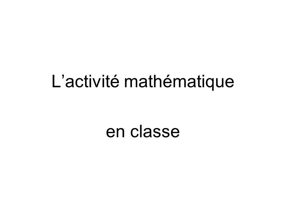 En quoi le travail fait en classe contribue-t-il à développer lautonomie en mathématiques, cest-à-dire la capacité à sengager seul dans un problème pour le résoudre ?