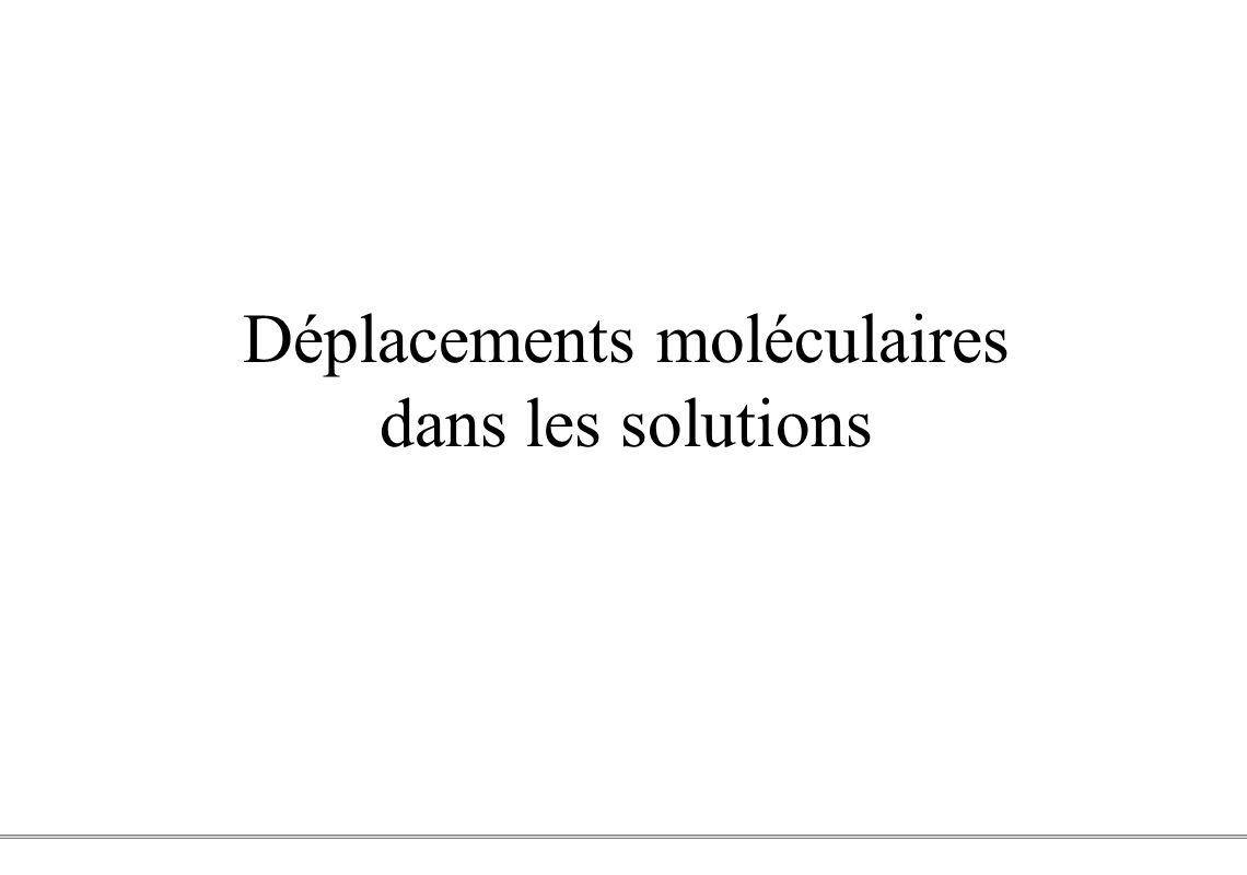 PCEM1 – Biophysique- 1 - Déplacements moléculaires dans les solutions