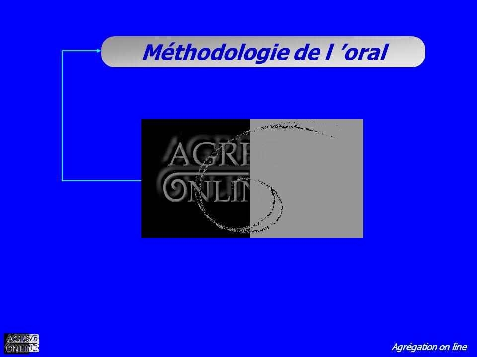 Agrégation on line Méthodologie de l oral