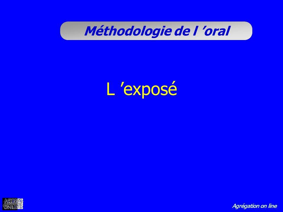 Agrégation on line Méthodologie de l oral L exposé
